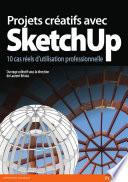 illustration du livre Projets créatifs avec SketchUp