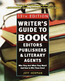 Writer s Guide to Book Editors  Publishers  and Literary Agents