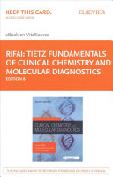 Tietz Fundamentals of Clinical Chemistry and Molecular Diagnostics Elsevier eBook on VitalSource (Retail Access Card)