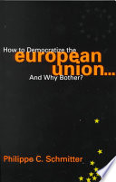 How To Democratize The European Union And Why Bother