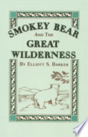 Smokey Bear and the Great Wilderness