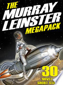 The First Murray Leinster MEGAPACK