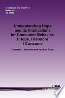Understanding Hope and Its Implications for Consumer Behavior