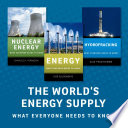 The World s Energy Supply  What Everyone Needs to Know