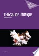 Chrysalide utopique