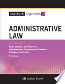 Casenote Legal Briefs for Administrative Law  Keyed to Funk  Shapiro  and Weaver