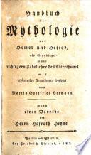 Handbuch der Mythologie aus Homer und Hesiod als Grundlage zu einer richtigern Fabellehre des Alterthums
