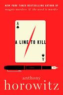 A Line to Kill: A Novel