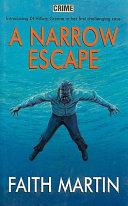 A Narrow Escape Book PDF