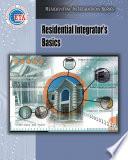 Residential Integrator   s Basics
