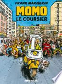 Momo le coursier