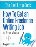How To Get An Online Freelance Writing Job