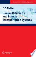 Human Reliability And Error In Transportation Systems : to 90 percent of crashes are the...