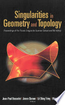 Singularities in Geometry and Topology