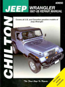 Chilton s Jeep Wrangler  1987 08 Repair Manual
