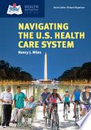 Navigating The U S Health Care System