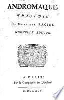 Andromaque  tragedie de monsieur Racine
