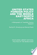 United States Foreign Policy and the Middle East North Africa