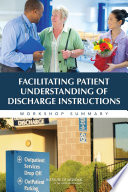 Facilitating Patient Understanding Of Discharge Instructions