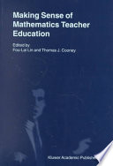 Making Sense of Mathematics Teacher Education