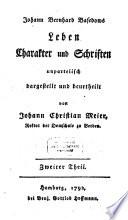 Johann Bernhard Basedows Leben Charakter und Schriften