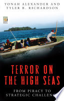 Terror on the High Seas Examines Terrorist Threats And Attacks