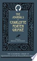 The Journals Of Charlotte Forten Grimk