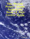 "download ebook the ""people power"" health superbook: book 14. pain control guide pdf epub"