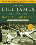 The New Bill James Historical Baseball Abstract In 1985 He Produced An Immediate Classic Hailed