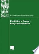 Identitäten in Europa - Europäische Identität