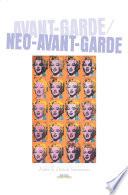Avant Garde Neo Avant Garde