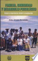 Familia, comunidad y desarrollo psicológico