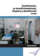 UF0008   Instalaciones  su acondicionamiento  limpieza y desinfecci  n