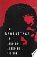 The Apocalypse in African American Fiction