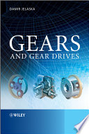Gears and Gear Drives