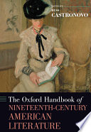 The Oxford Handbook of Nineteenth Century American Literature