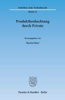 Produktbeobachtung durch Private