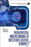Mathematical Understanding Of Infectious Disease Dynamics