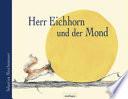 Herr Eichhorn und der Mond