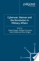 Cyberwar  Netwar and the Revolution in Military Affairs