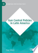 Gun Control Policies In Latin America