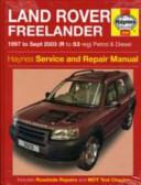 Land Rover Freelander Petrol and Diesel Service and Repair Manual