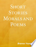 Short Stories  Morals and Poems