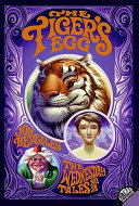 The Tiger's Egg Wednesday And His Angel Friend Little Join Its