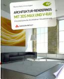 Architektur-Renderings mit 3ds Max und V-Ray