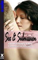 Sex and Submission Selections Two