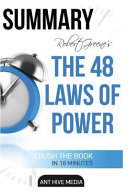 Robert Greene S The 48 Laws Of Power Summary book