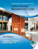 Significant Changes to the International Residential Code   2015 Edition