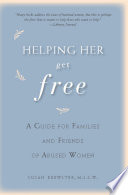 Helping Her Get Free