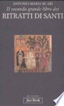 Il secondo grande libro dei ritratti di santi